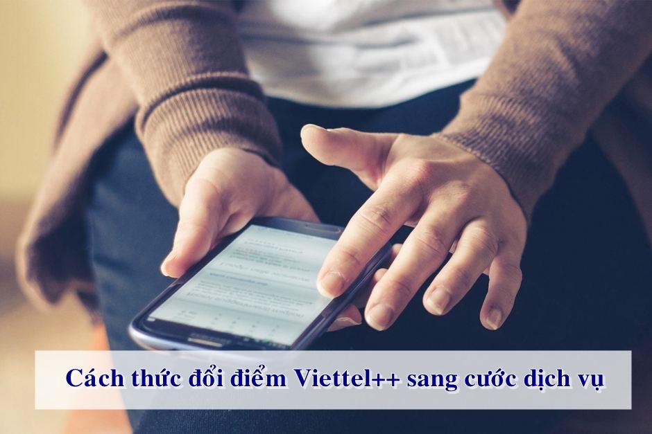 Đổi điểm Viettel Cộng Cộng sang cước dịch vụ